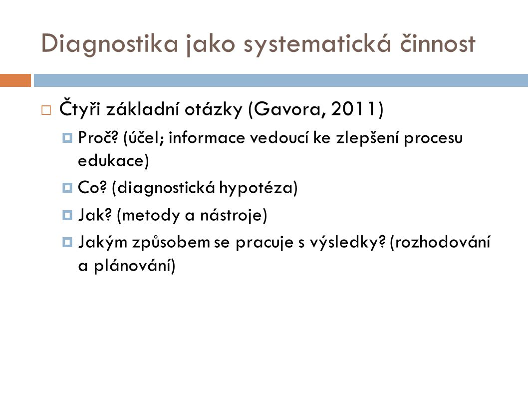 Diagnostika jako systematická činnost