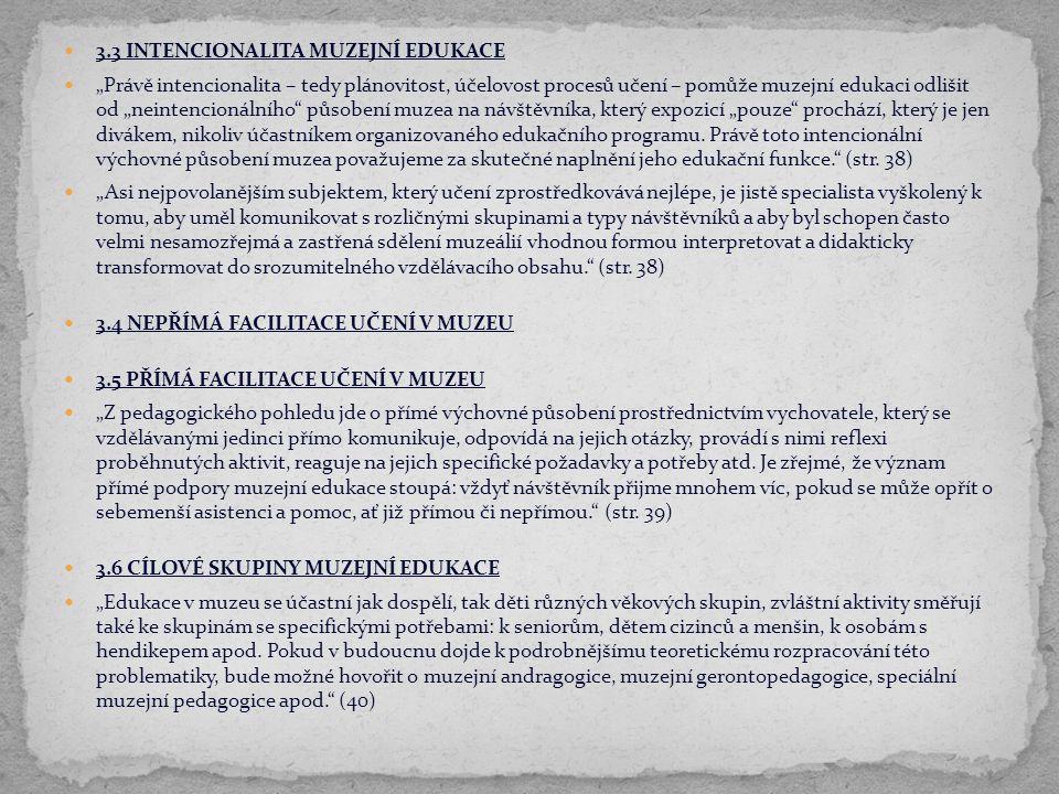 3.3 INTENCIONALITA MUZEJNÍ EDUKACE