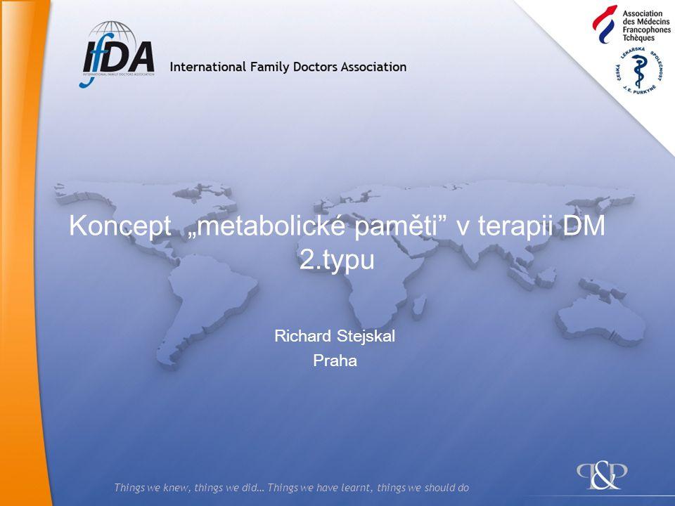 "Koncept ""metabolické paměti v terapii DM 2.typu"