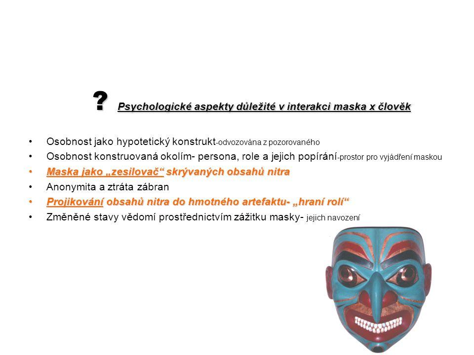 Psychologické aspekty důležité v interakci maska x člověk