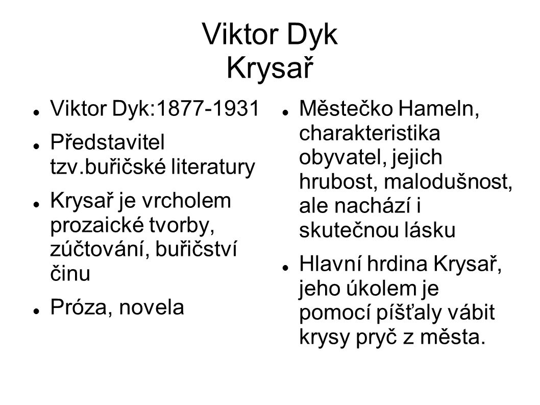 Viktor Dyk Krysař Viktor Dyk:1877-1931