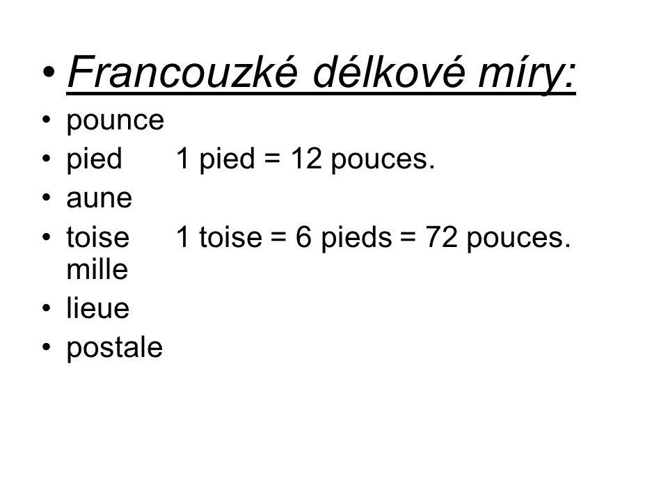 Francouzké délkové míry: