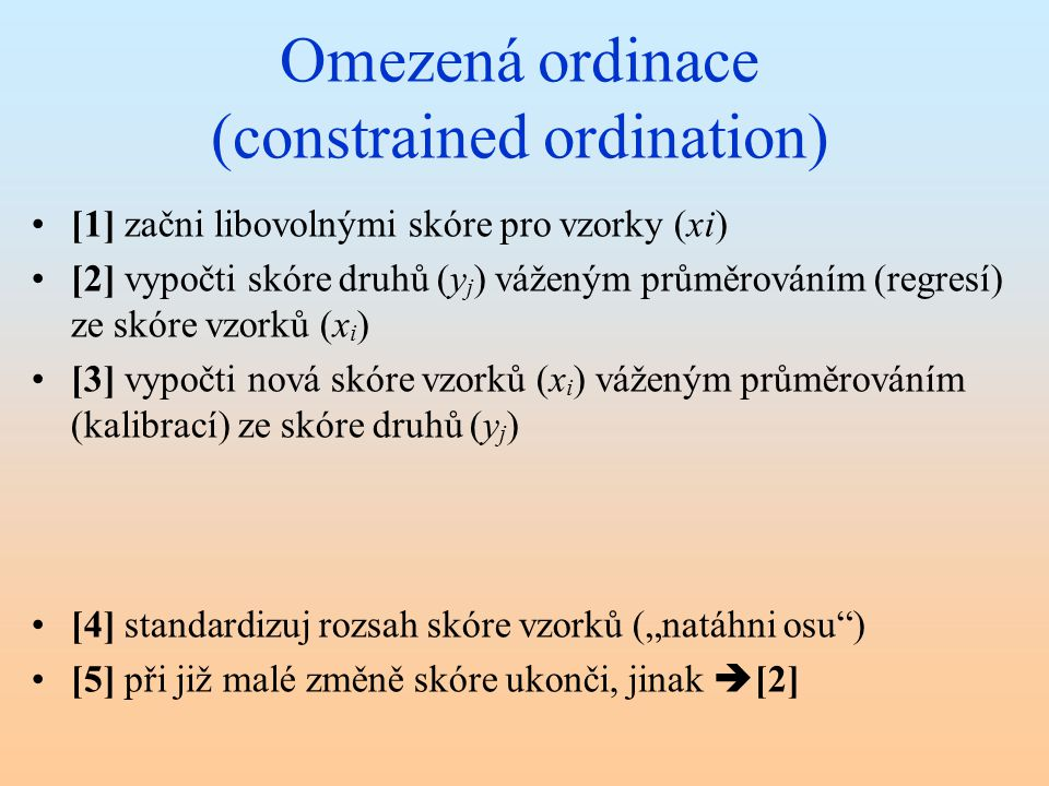 Omezená ordinace (constrained ordination)