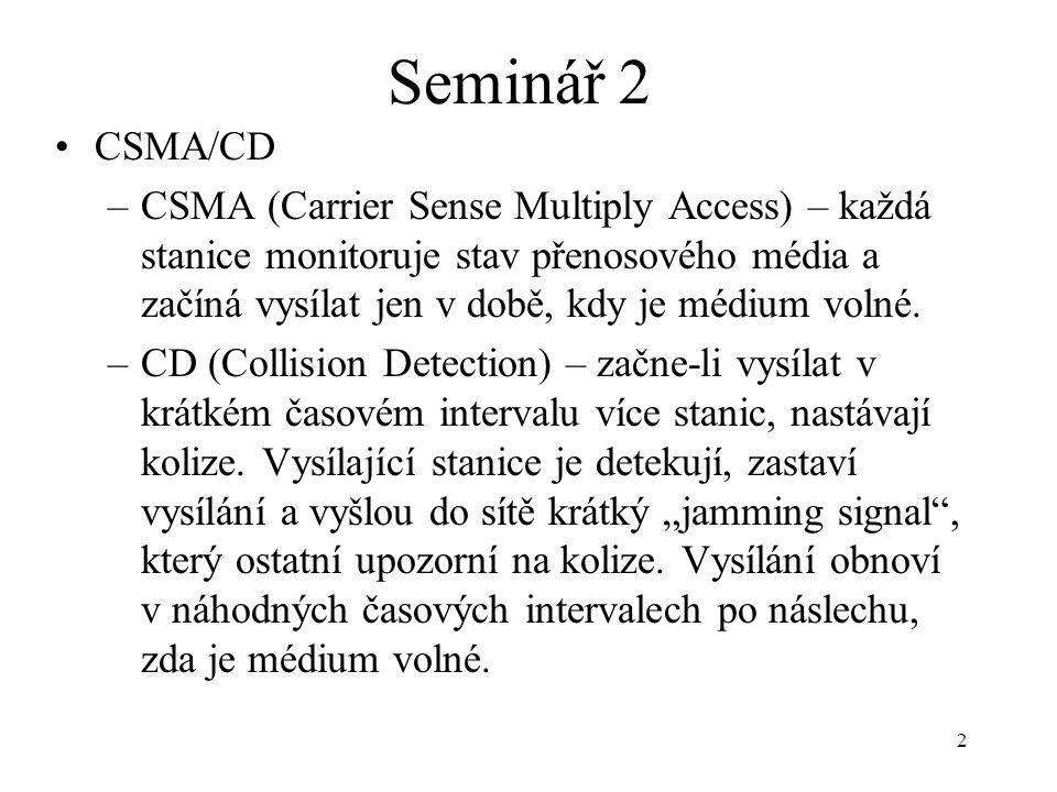 Seminář 2 CSMA/CD.