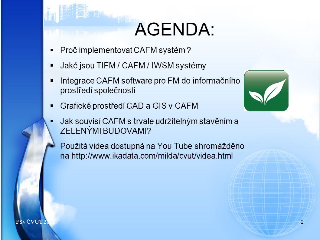 AGENDA: Proč implementovat CAFM systém