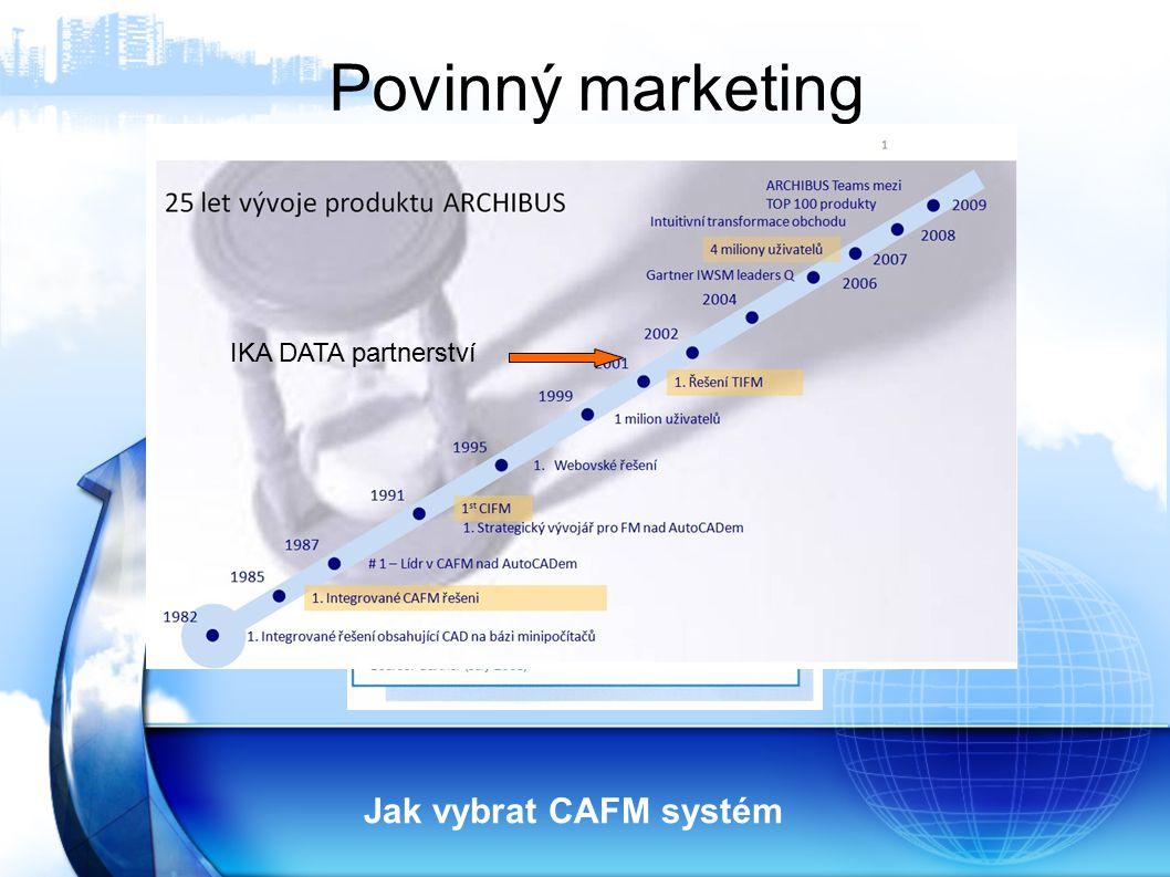 Povinný marketing IKA DATA partnerství Jak vybrat CAFM systém