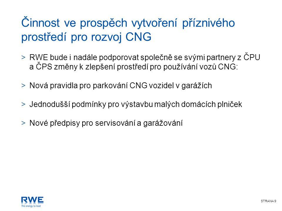 Další aktivity RWE Poradenství při rozhodování o plynofikaci vozových autoparků či pořízení automobilů s CNG pohonem.