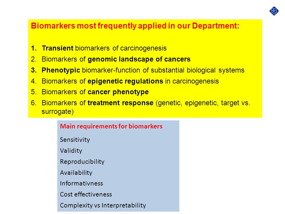 Biomarkers most frequently applied in our Department: