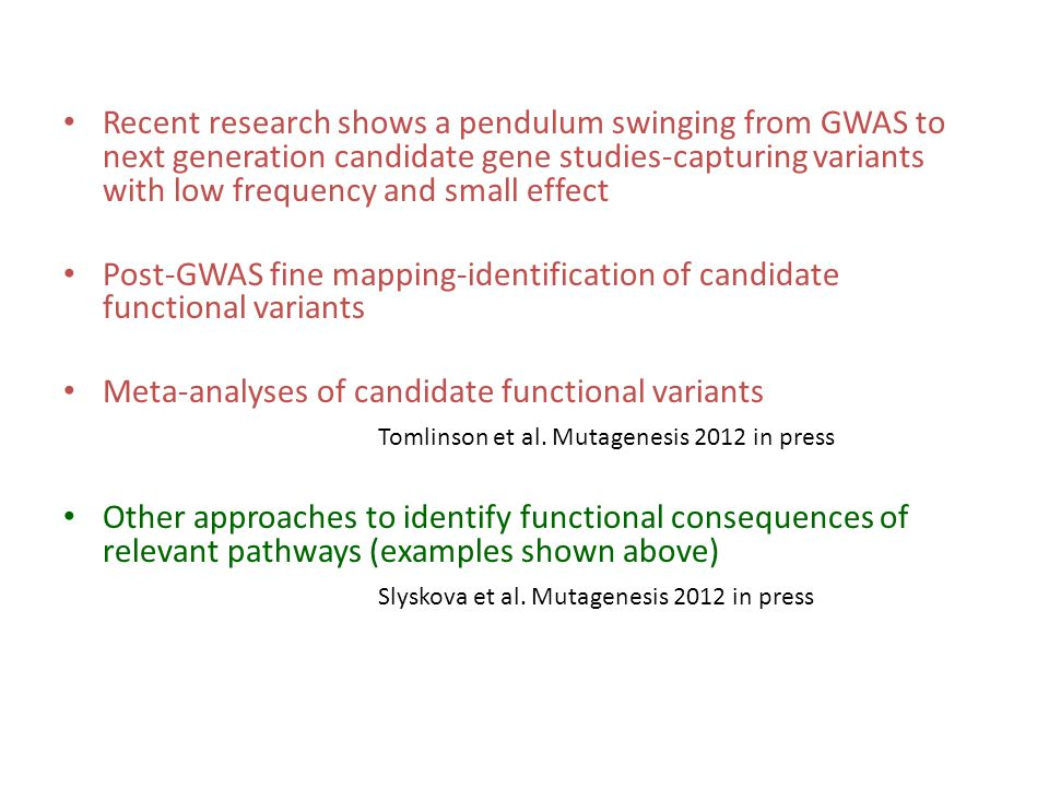 Recent research shows a pendulum swinging from GWAS to next generation candidate gene studies-capturing variants with low frequency and small effect