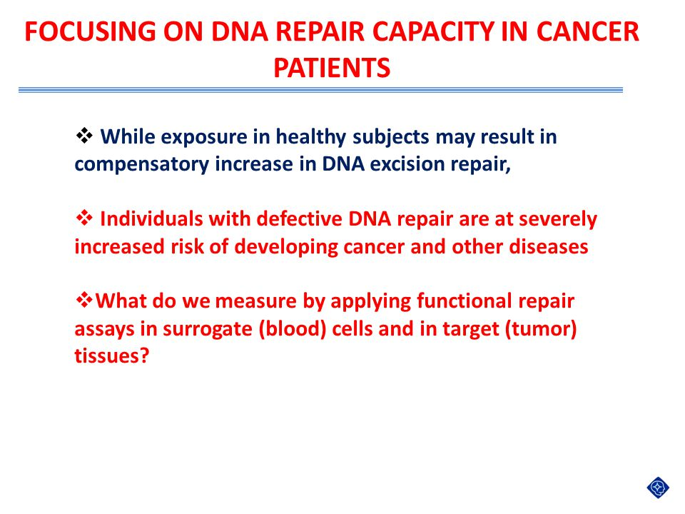 FOCUSING ON DNA REPAIR CAPACITY in CANCER PATIENTS