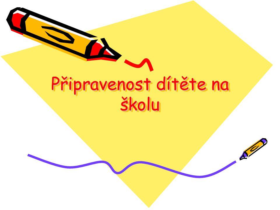 Připravenost dítěte na školu