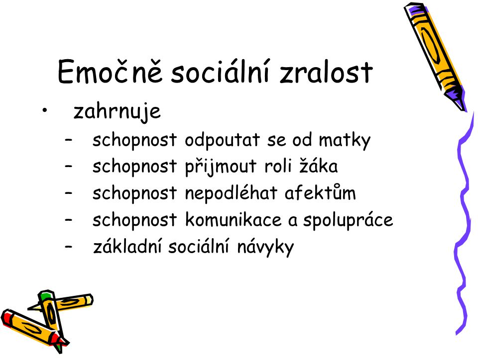 Emočně sociální zralost