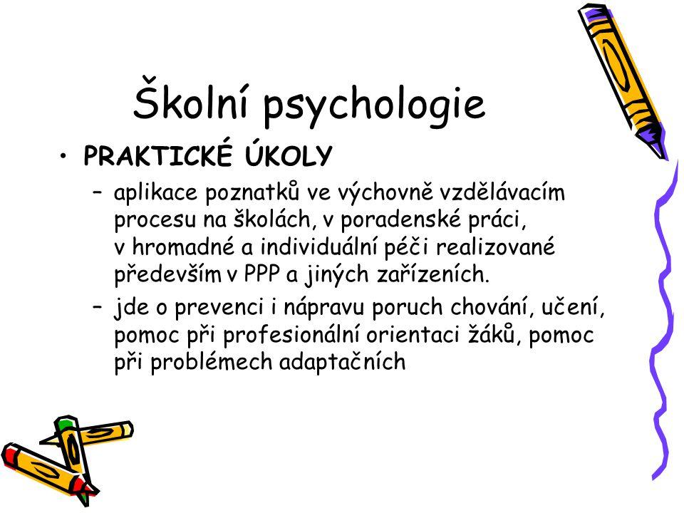 Školní psychologie PRAKTICKÉ ÚKOLY