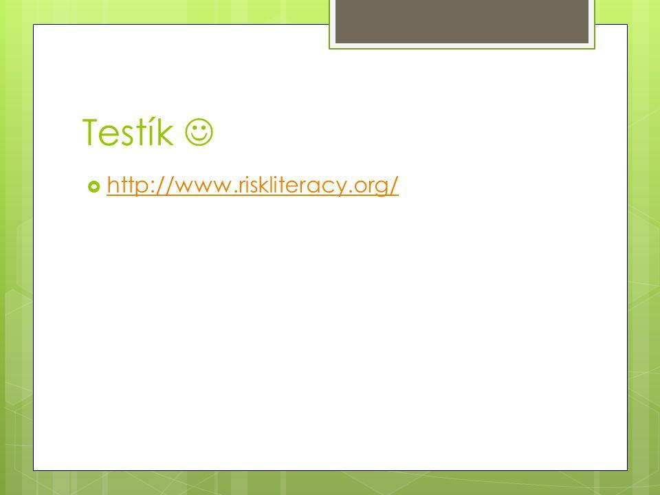 Testík  http://www.riskliteracy.org/