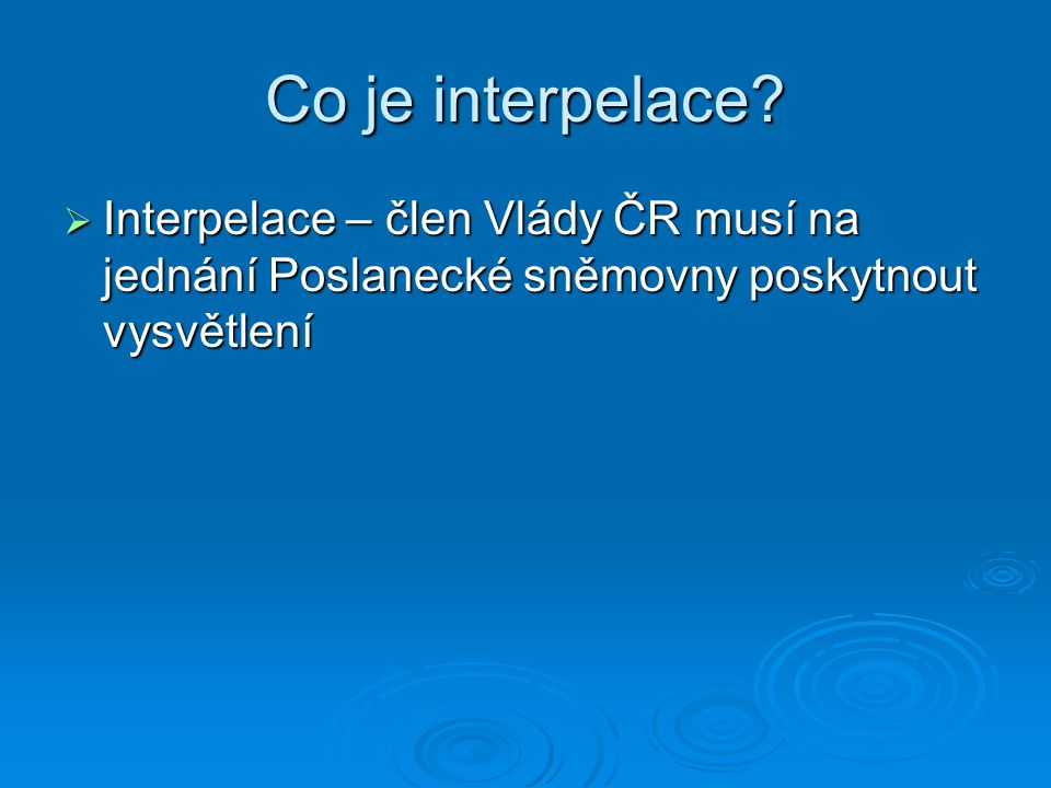Co je interpelace.