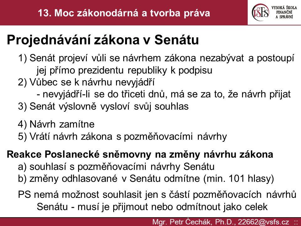 13. Moc zákonodárná a tvorba práva