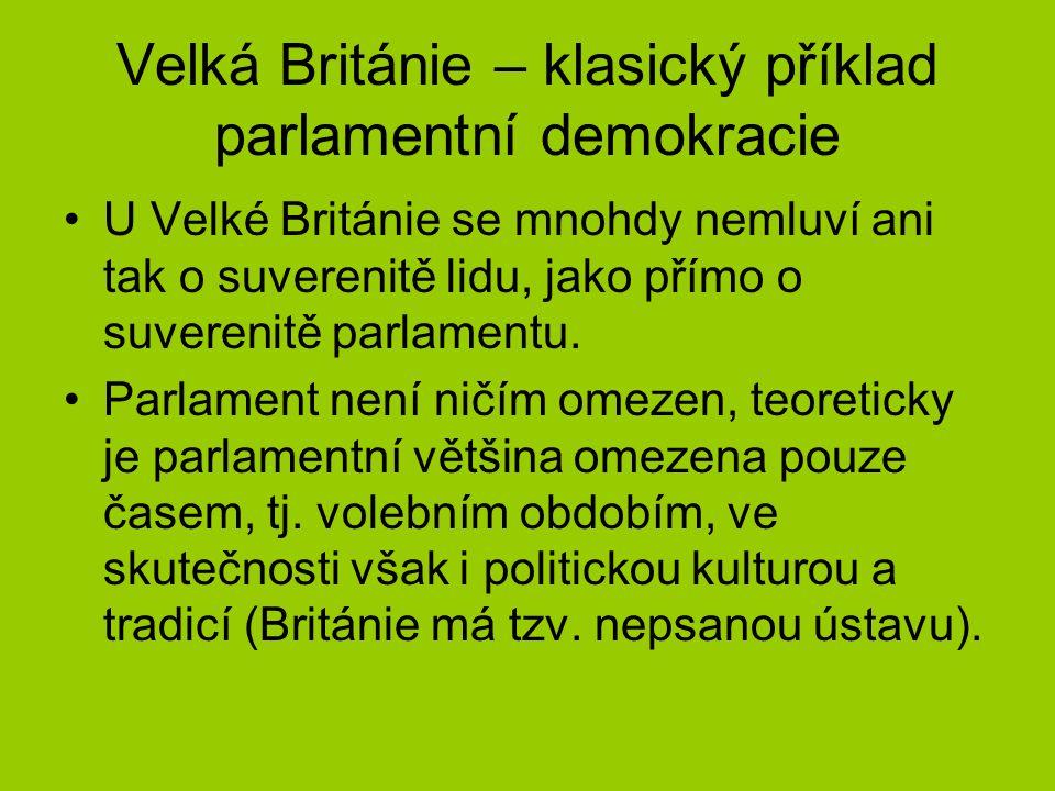 Velká Británie – klasický příklad parlamentní demokracie