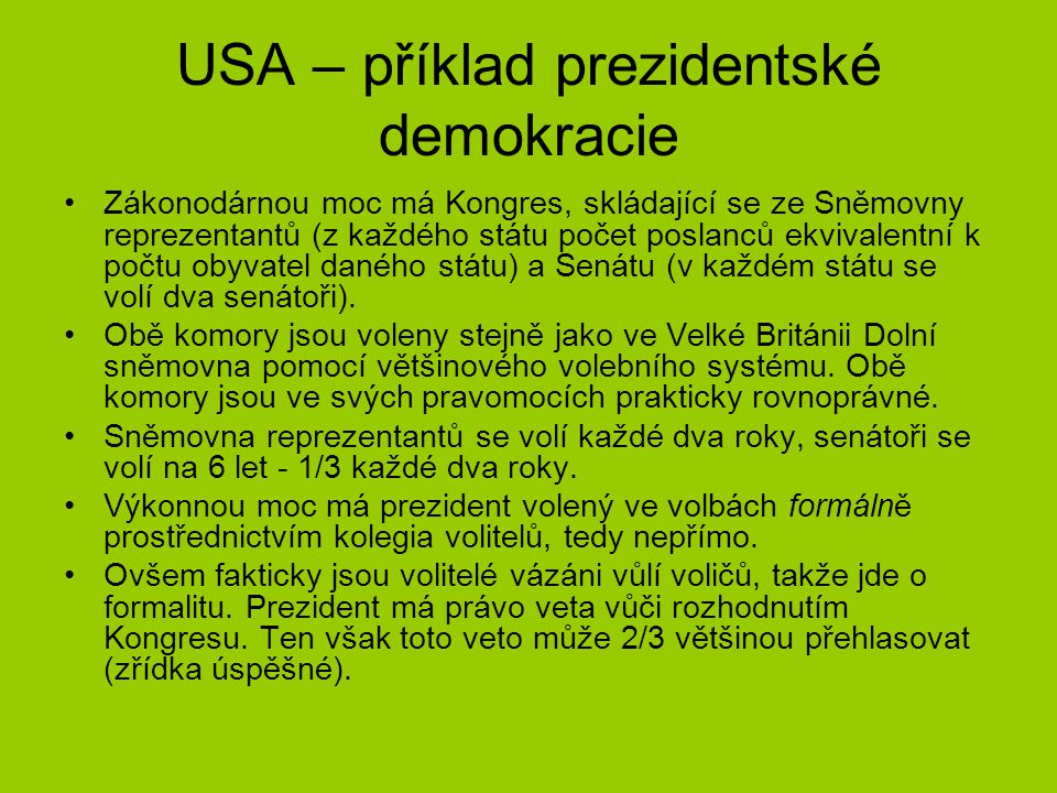 USA – příklad prezidentské demokracie