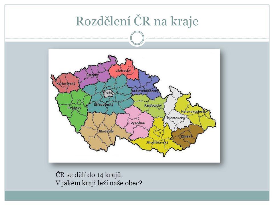 Rozdělení ČR na kraje ČR se dělí do 14 krajů.