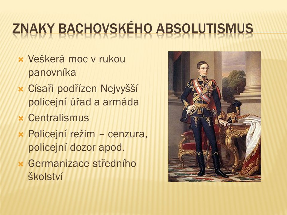 Znaky bachovského absolutismus