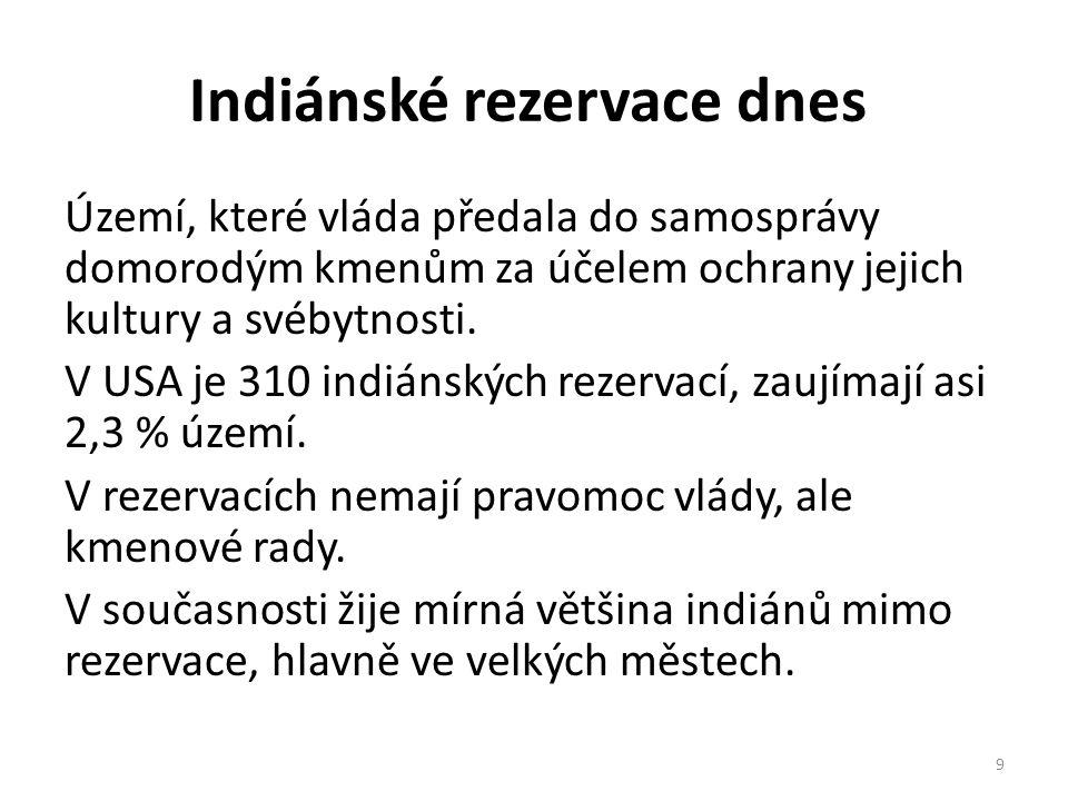 Indiánské rezervace dnes