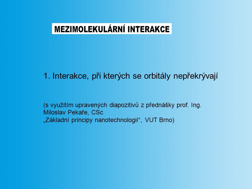 1. Interakce, při kterých se orbitály nepřekrývají