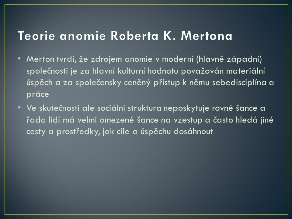 Teorie anomie Roberta K. Mertona