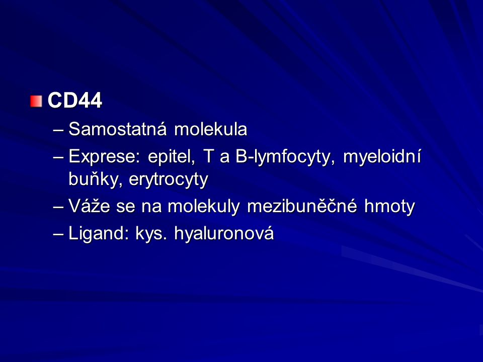 CD44 Samostatná molekula