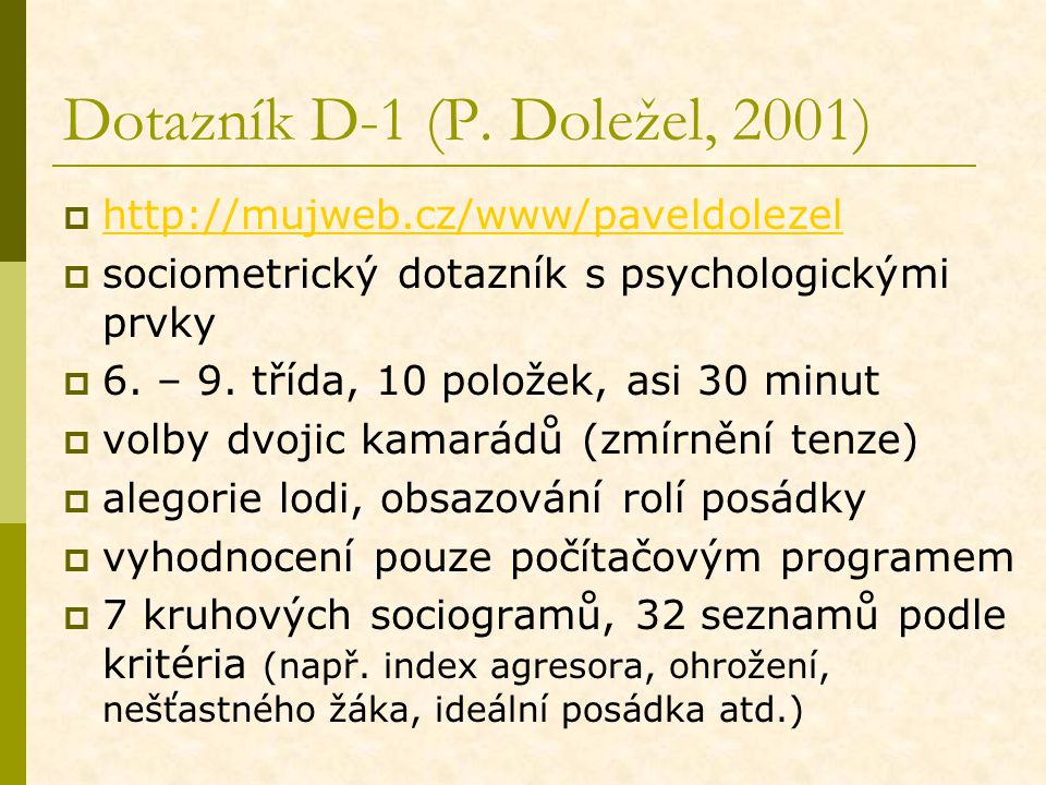 Dotazník D-1 (P. Doležel, 2001)