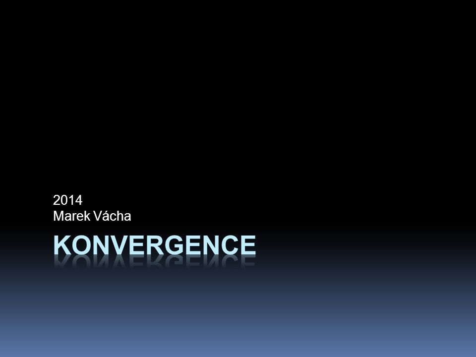 2014 Marek Vácha Konvergence