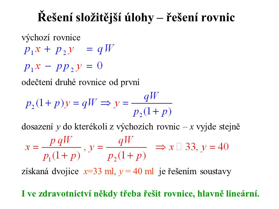 Řešení složitější úlohy – řešení rovnic