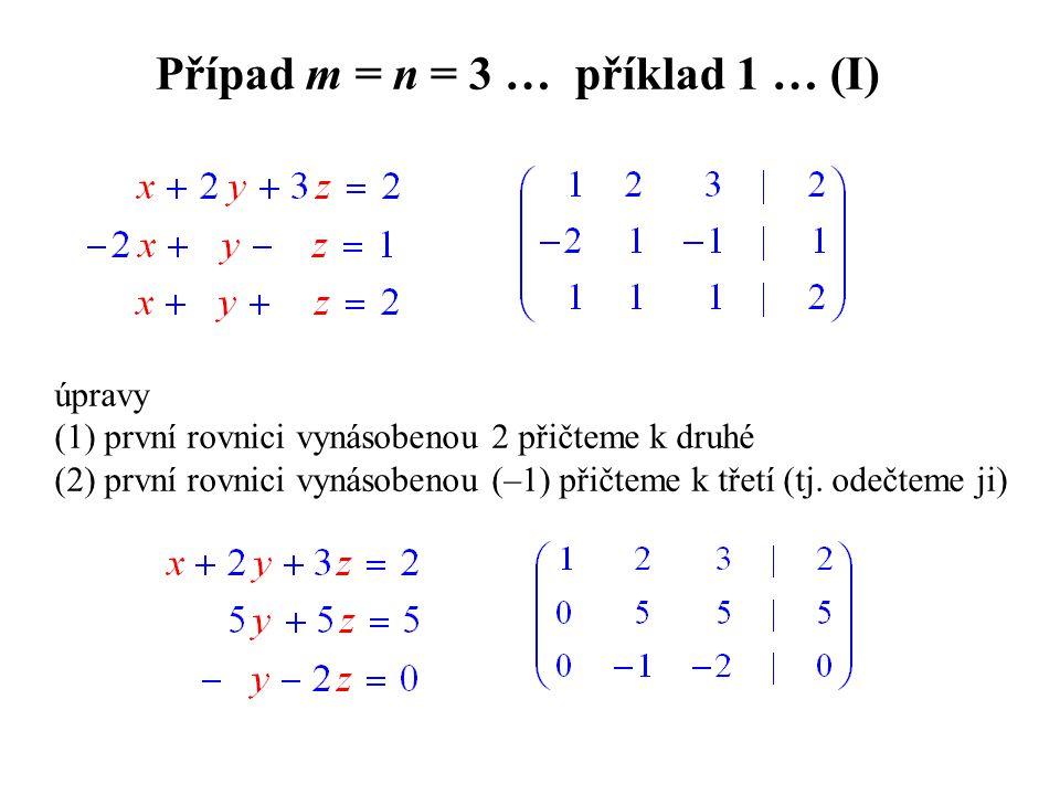 Případ m = n = 3 … příklad 1 … (I)