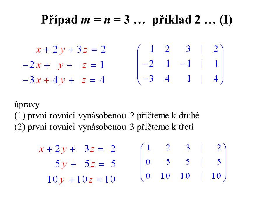 Případ m = n = 3 … příklad 2 … (I)
