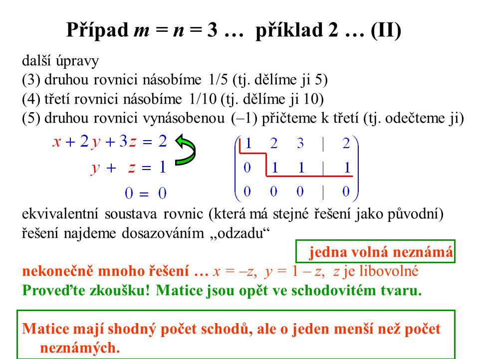 Případ m = n = 3 … příklad 2 … (II)