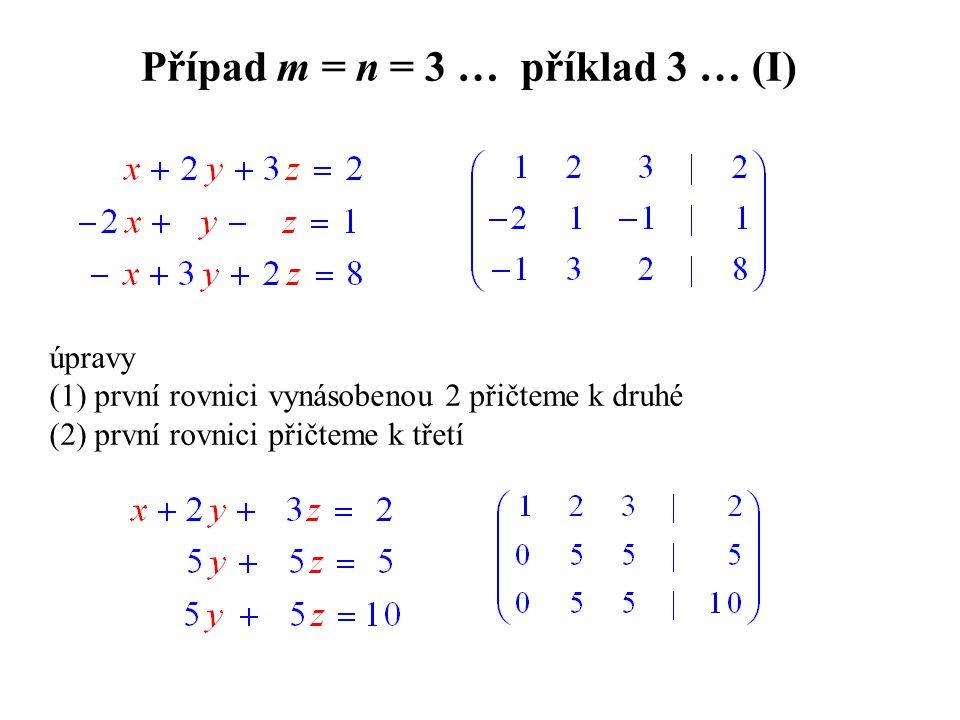 Případ m = n = 3 … příklad 3 … (I)