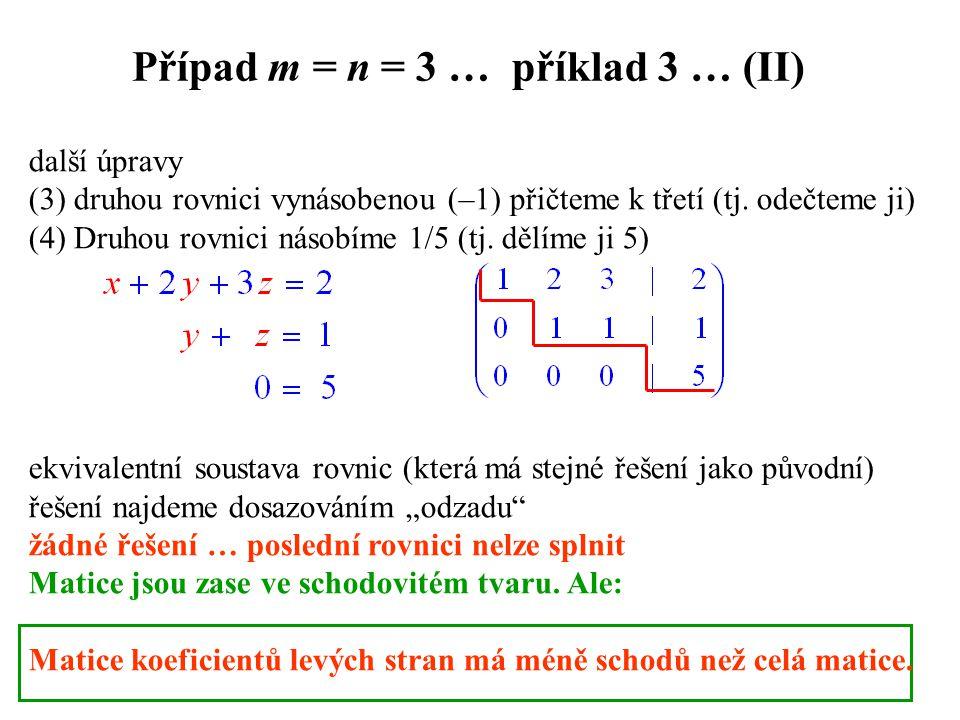 Případ m = n = 3 … příklad 3 … (II)