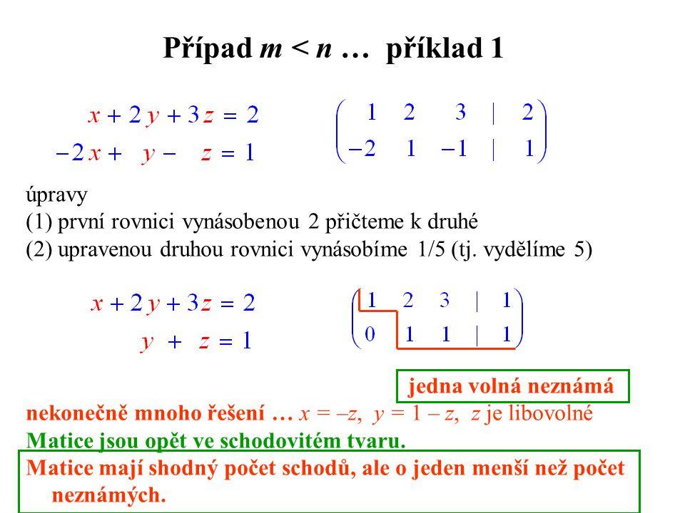 Případ m < n … příklad 1
