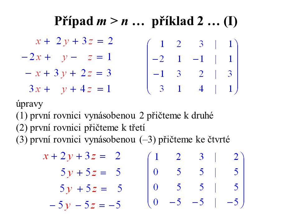 Případ m > n … příklad 2 … (I)