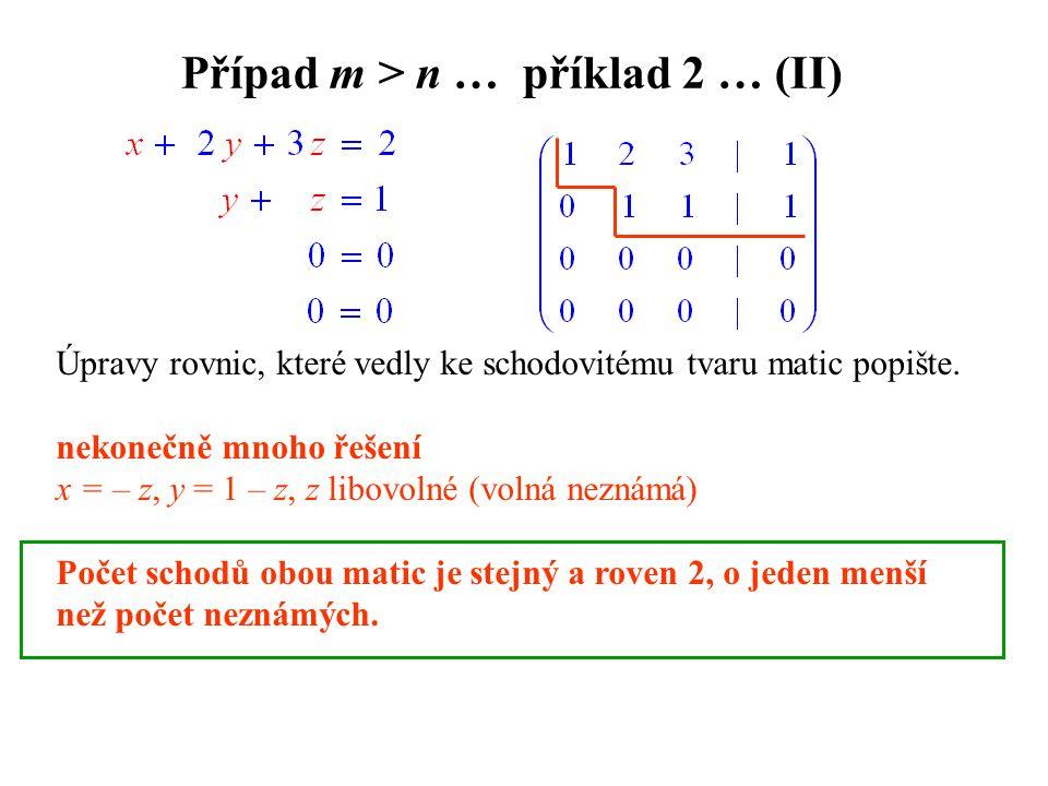 Případ m > n … příklad 2 … (II)