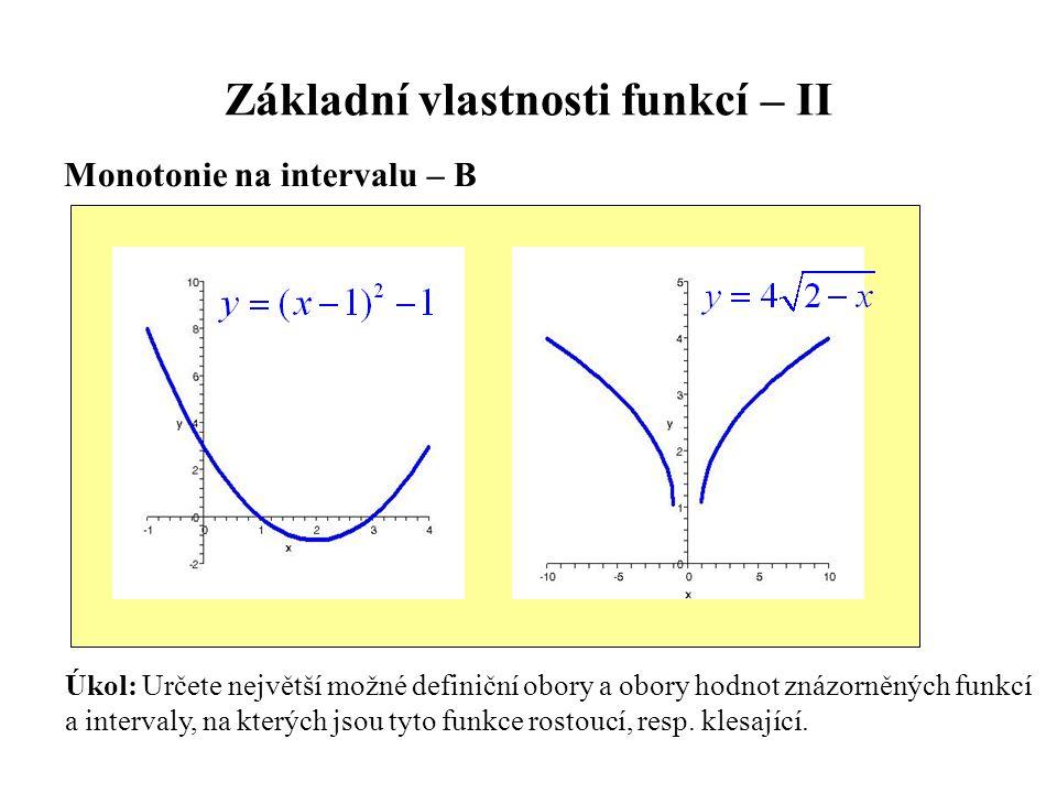 Základní vlastnosti funkcí – II