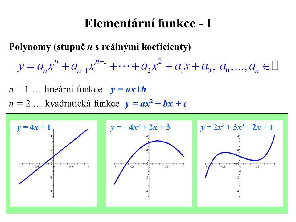 Elementární funkce - I Polynomy (stupně n s reálnými koeficienty)