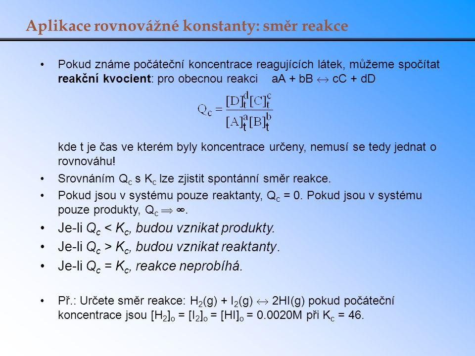 Aplikace rovnovážné konstanty: směr reakce