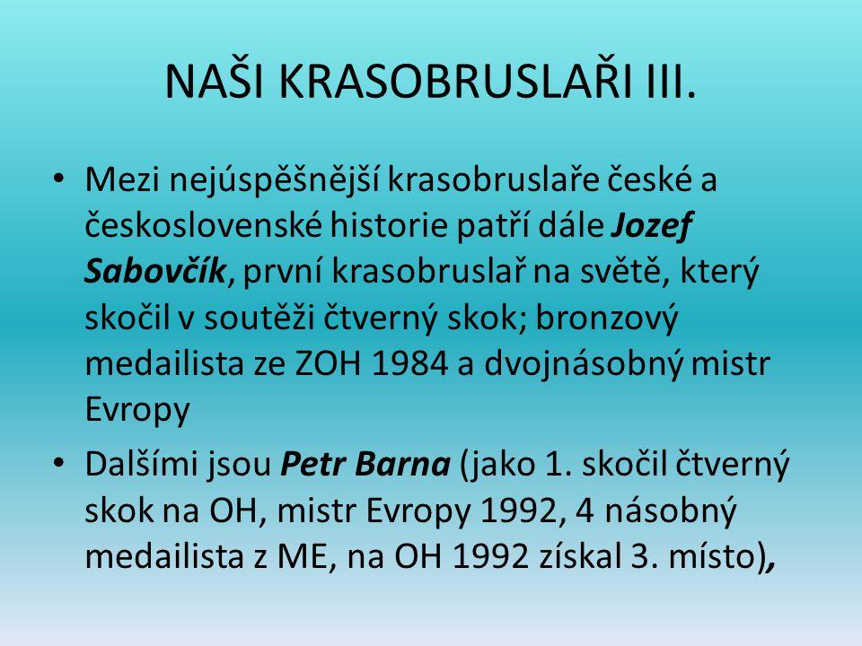 NAŠI KRASOBRUSLAŘI III.