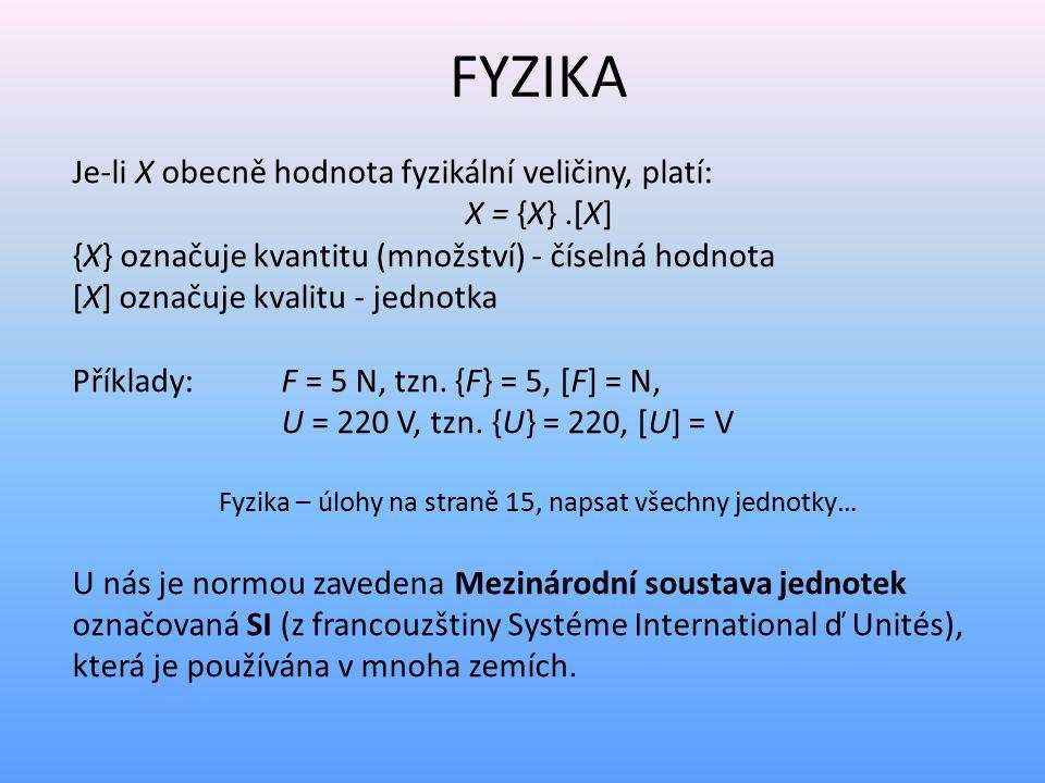 Fyzika – úlohy na straně 15, napsat všechny jednotky…