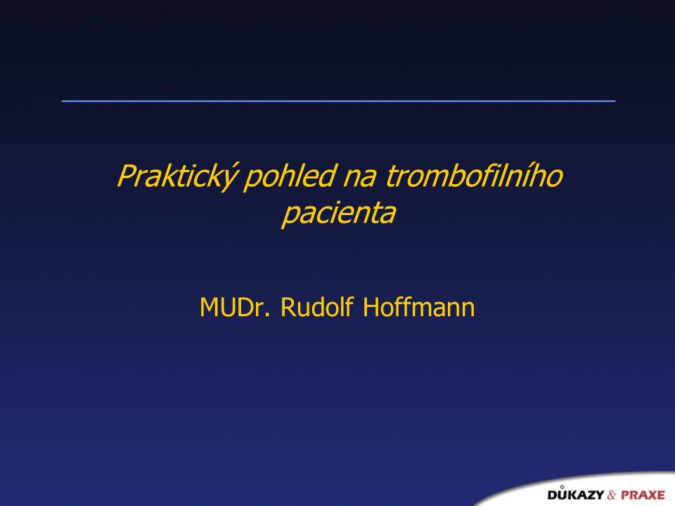Praktický pohled na trombofilního pacienta