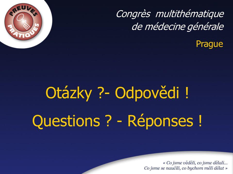 Otázky - Odpovědi ! Questions - Réponses ! Congrès multithématique
