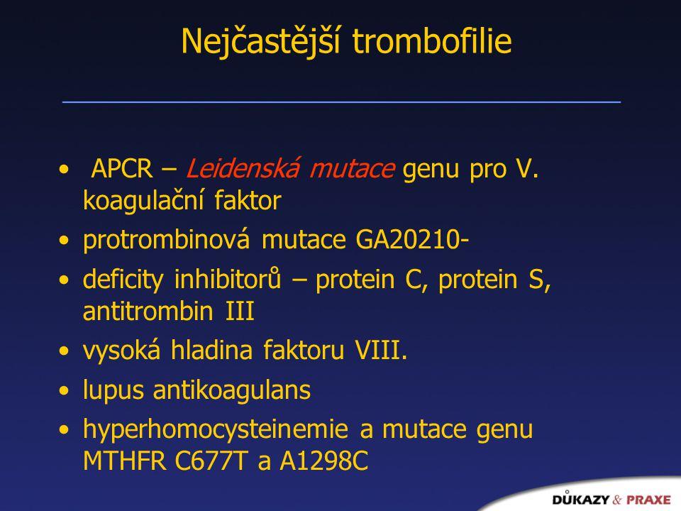 Nejčastější trombofilie