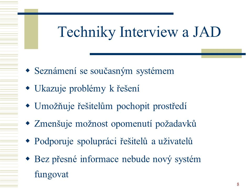 Techniky Interview a JAD