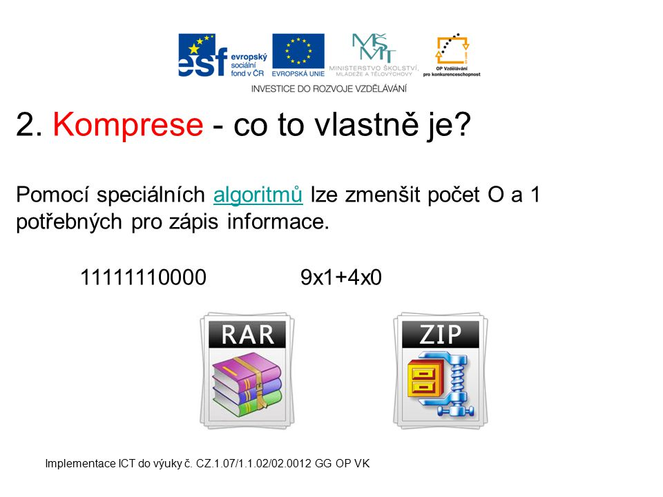 2. Komprese - co to vlastně je
