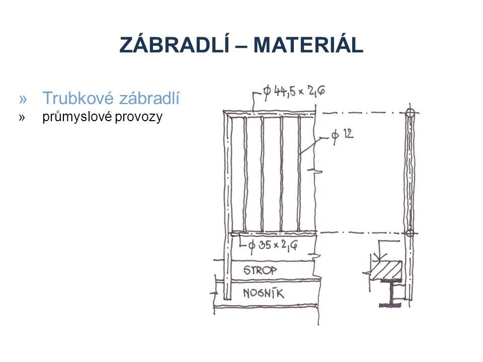 Zábradlí – materiál Trubkové zábradlí průmyslové provozy
